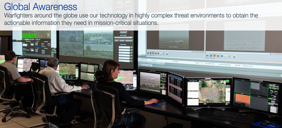 Warfighters around the globe use our technology in highly complex threat environments to obtain the actionable information they need in mission-critical situations.
